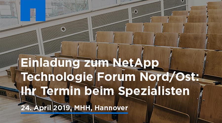 Einladung zum NetApp Technologie Forum Nord/Ost – 24.04.19, MHH, Hannover